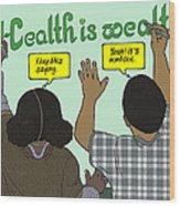 Health Is Wealth Wood Print