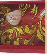 Heart Full Of Love Wood Print