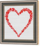 Heart Of Hearts II... Wood Print