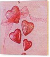 Hearts And Ribbon - Be My Valentine Wood Print