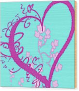 Hearts And Vines Wood Print