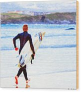 Heaven Is On A Wave - Surfer At Newquay Wood Print by Mark E Tisdale