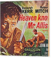Heaven Knows, Mr. Allison, L-r Robert Wood Print