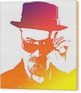 Heisenberg -13 Wood Print