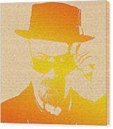 Heisenberg - 6 Wood Print