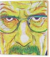 Heisenberg Wood Print by Kyle Willis