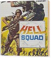 Hell Squad, Poster Art, 1958 Wood Print
