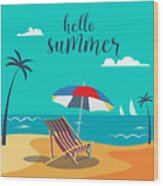 Hello Summer Poster. Tropical Beach Wood Print