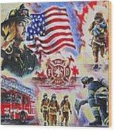 Heroes American Firefighters Wood Print