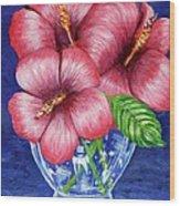 Hibiscus In Glass Vase Wood Print