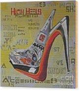 High Heels  Wood Print