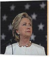 Hillary Clinton Campaigns Across Wood Print