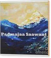 Himayala  Wood Print