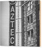 Historic Aztec Theater Wood Print