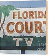 Historic Florida Motor Court Sign In Delray Beach. Florida. Wood Print