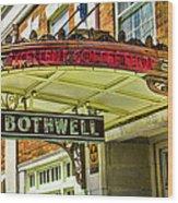 Historic Hotel Bothwell Wood Print