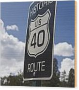 Historic Route Us 40 Sign Wood Print