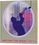 Hitting The Right Note Wood Print