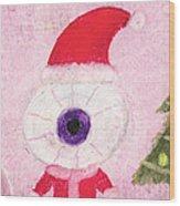 Holiday Eye Wood Print