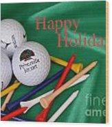 Holiday Golf Wood Print