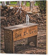 Holt Cemetery - God Is Love Bench Wood Print