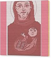Holy Anthony Of Padua Wood Print