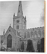 Holy Trinity Church Stratford Upon Avon Wood Print