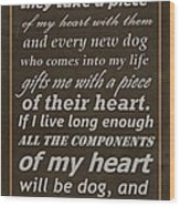 Homage To The Dogs In Our Lives Wood Print