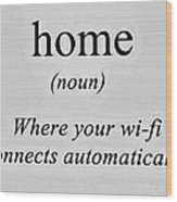 Home And Wifi Wood Print