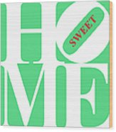 Home Sweet Home 20130713 White Green Red Wood Print by Wingsdomain Art and Photography