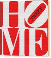 Home Sweet Home 20130713 White Red Black Wood Print