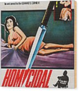 Homicidal, Us Poster, Patricia Breslin Wood Print
