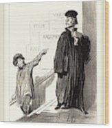 Honoré Daumier French, 1808-1879, Un Plaideur Peu Satisfait Wood Print