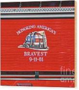 Honoring Americas Bravest Sept 11 Wood Print
