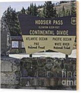 Hoosier Pass Wood Print