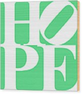 Hope 20130710 White Green Wood Print by Wingsdomain Art and Photography