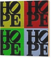 Hope In Quad Colors Wood Print