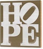 Hope Inverted Brown Wood Print