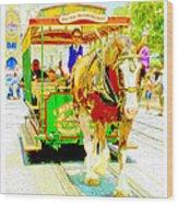 Horse Drawn Trolley Car Main Street Usa Wood Print