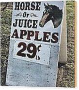 Horse Or Juice Apples Wood Print