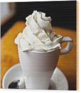 Hot Chocolate With Creme Chantilly Wood Print
