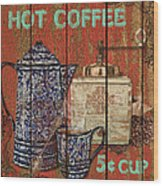 Hot Coffee Wood Print