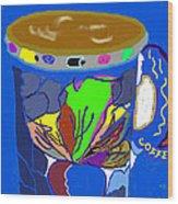 Hot Cup Wood Print