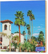 Hotel California Palm Springs Wood Print