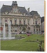 Hotel De Ville - Tours Wood Print