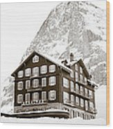 Hotel Des Alpes And Eiger North Face Wood Print