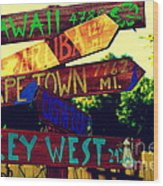 How Far Is It To Key West Wood Print