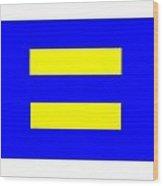 Human Rights Equality Flag Wood Print