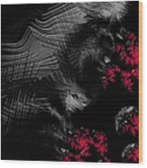 Hunger - Dark And Blood Red Fractal Art Wood Print