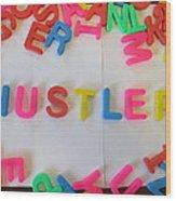 Hustler - Magnetic Letters Wood Print
